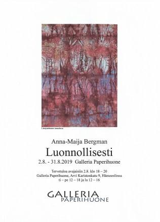 Luonnollisesti 2.8.-31.8.2019 Anna-Maija Bergman näyttelyjuliste